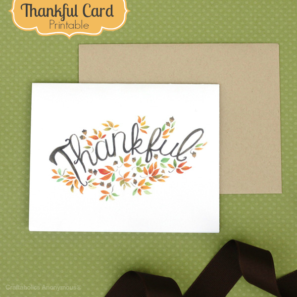 Craftaholics Anonymous® | Thankful Card- Free Printable!