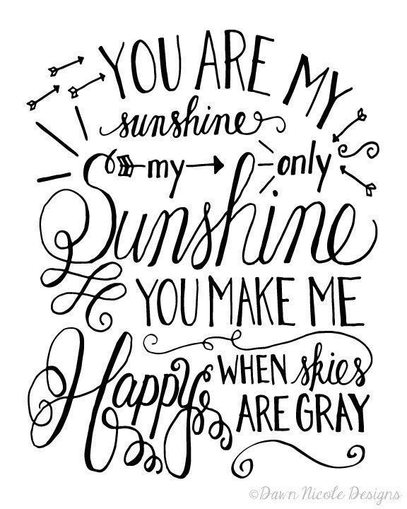 You are my sunshine script free art print
